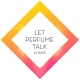 Let Perfume Talk by MANE